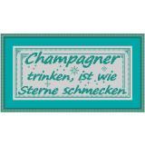 Stickvorlage Spruch12 Champagner